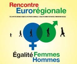 Rencontre Eurorégionale sur l'égalité Femmes Hommes